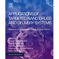 Applications of Targeted Nano Drugs and Delivery Systems: Nanoscience and Nanotechnology...