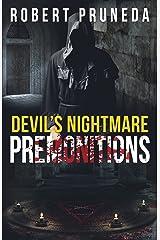 Devil's Nightmare: Premonitions (Devil's Nightmare, Book 2) Kindle Edition