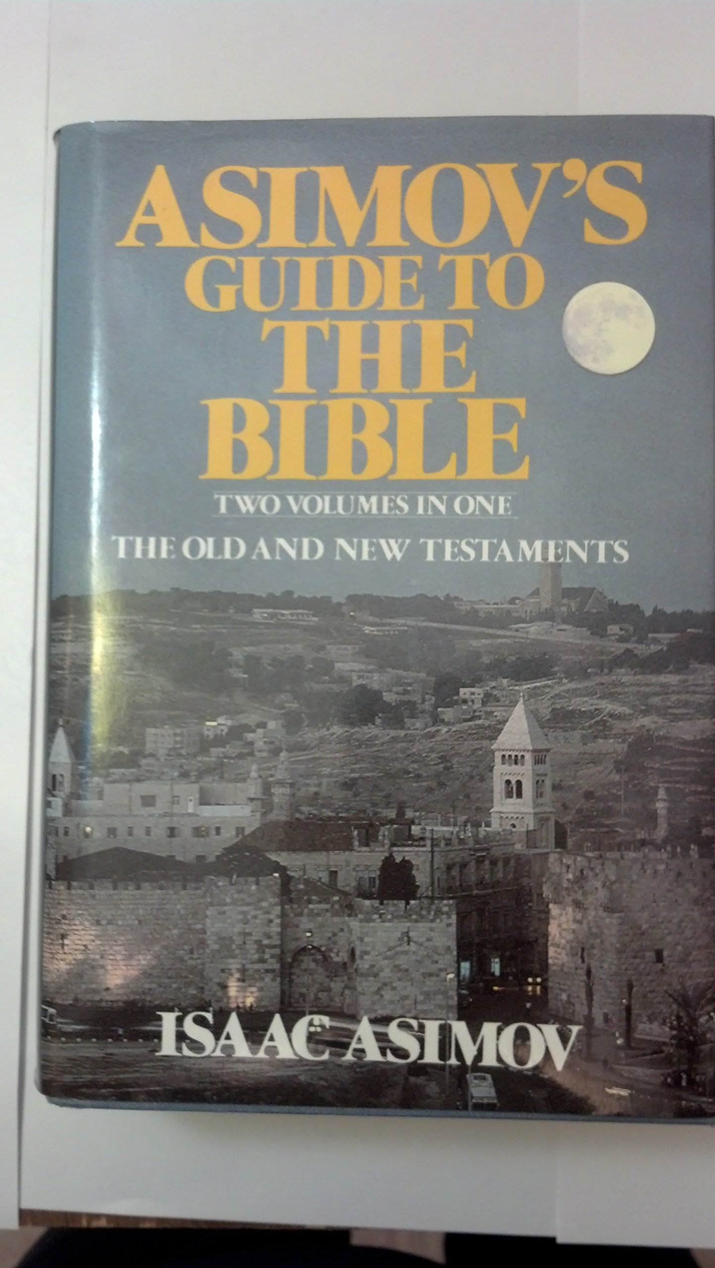 Asimov S Guide To The Bible The Old And New Testaments Two Volumes