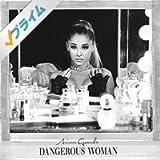 Dangerous Woman [Explicit]