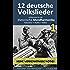 12 deutsche Volkslieder 1, aufbereitet für die Mundharmonika: Tabulatur + Audio + Video (Harmonica Songbooks)