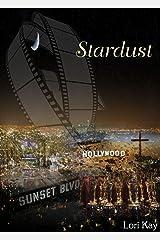 Stardust Kindle Edition
