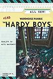 Warehouse Rumble (The Hardy Boys Book 183)