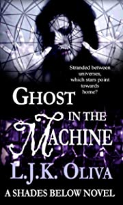 Ghost In The Machine: A Shades Below Novel