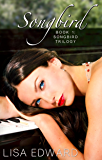 Songbird: Book 1: Songbird Trilogy