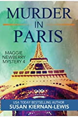 Murder in Paris: A Fashion Week New Marriage Mystery (The Maggie Newberry Mystery Series Book 4) Kindle Edition