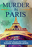 Murder in Paris: A Fashion Week New Marriage Mystery (The Maggie Newberry Mystery Series Book 4)