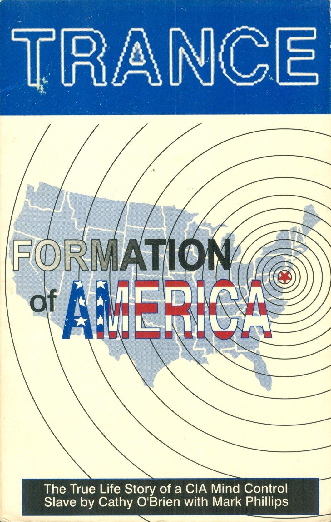 Trance Formation of America: Cathy O'Brien, Mark Phillips: Amazon ...