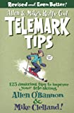 Allen & Mike's Really Cool Telemark Tips, Revised and Even Better!: 123 Amazing Tips to Improve Your Tele-Skiing (Allen & Mike's Series) (English Edition)