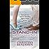 The Stand-In Boyfriend: A Stand-Alone YA Contemporary Romance Novel (The Boyfriend Series Book 5)