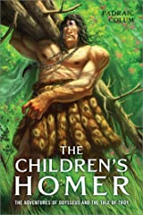 The Children's Homer: The Adventures of Odysseus and the Tale of Troy Paperback