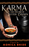 Karma and the Art of Butter Chicken: A novel
