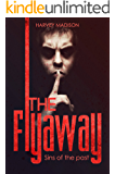 THE FLYAWAY: ( Mystery and Thriller Novella )