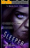 Sleeper: A Dystopian Novel (The Waking Sleep Book 1)