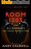 ROOM 1203: O.J. Simpson's Las Vegas Conviction