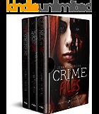 Crime Files Series: Books 1 - 3