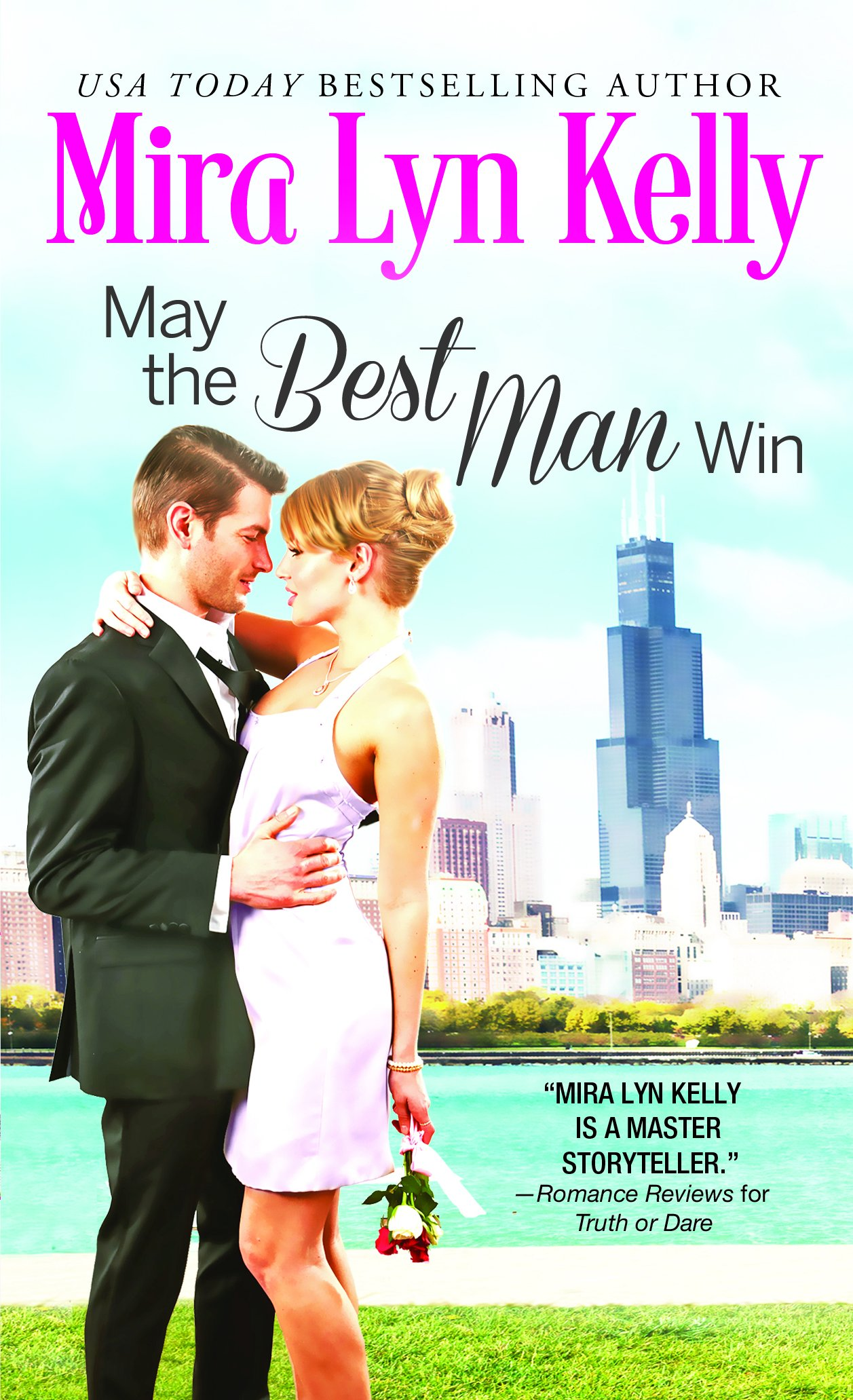 May The Best Man Win The Wedding Date Kelly Mira Lyn