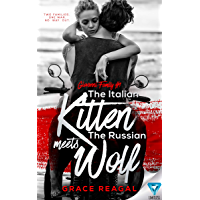 The Italian Kitten Meets The Russian Wolf (Giovanni Family Book 1) (English Edition)