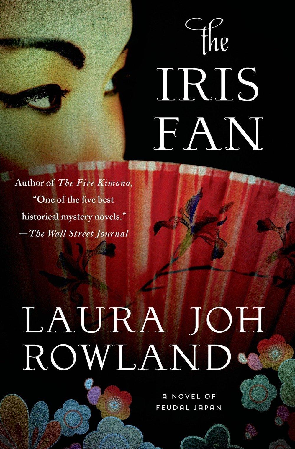 Download The Iris Fan: A Novel of Feudal Japan (Sano Ichiro Novels) PDF