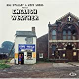 BOB STANLEY & PETE WIGGS… PRESENT: ENGLISH WEATHER