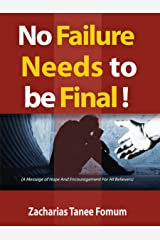 No Failure Needs to be Final!: A message of hope and encouragement for all believers Kindle Edition