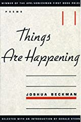 Things are Happening (APR Honickman 1st Book Prize) Hardcover