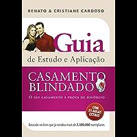 Casamento blindado: Guia de estudos e aplicação (Casal Cardoso)