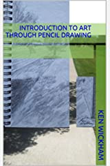 Introduction to Art through Pencil Drawing