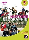 Histoire-Géographie 5e éd. 2016 - Manuel de l'élève (Histoire-Géographie Collège)