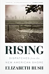 Rising: Dispatches from the New American Shore Kindle Edition