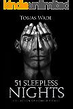 51 Sleepless Nights: Thriller, suspense, mystery, and horror short stories (English Edition)