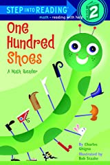One Hundred Shoes (Step into Reading) Kindle Edition