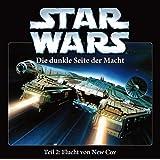 Star Wars - Die dunkle Seite der Macht - Teil 2: Flucht von New Cov