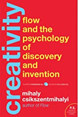 Creativity: Flow and the Psychology of Discovery and Invention (Harper Perennial Modern Classics) Kindle Edition