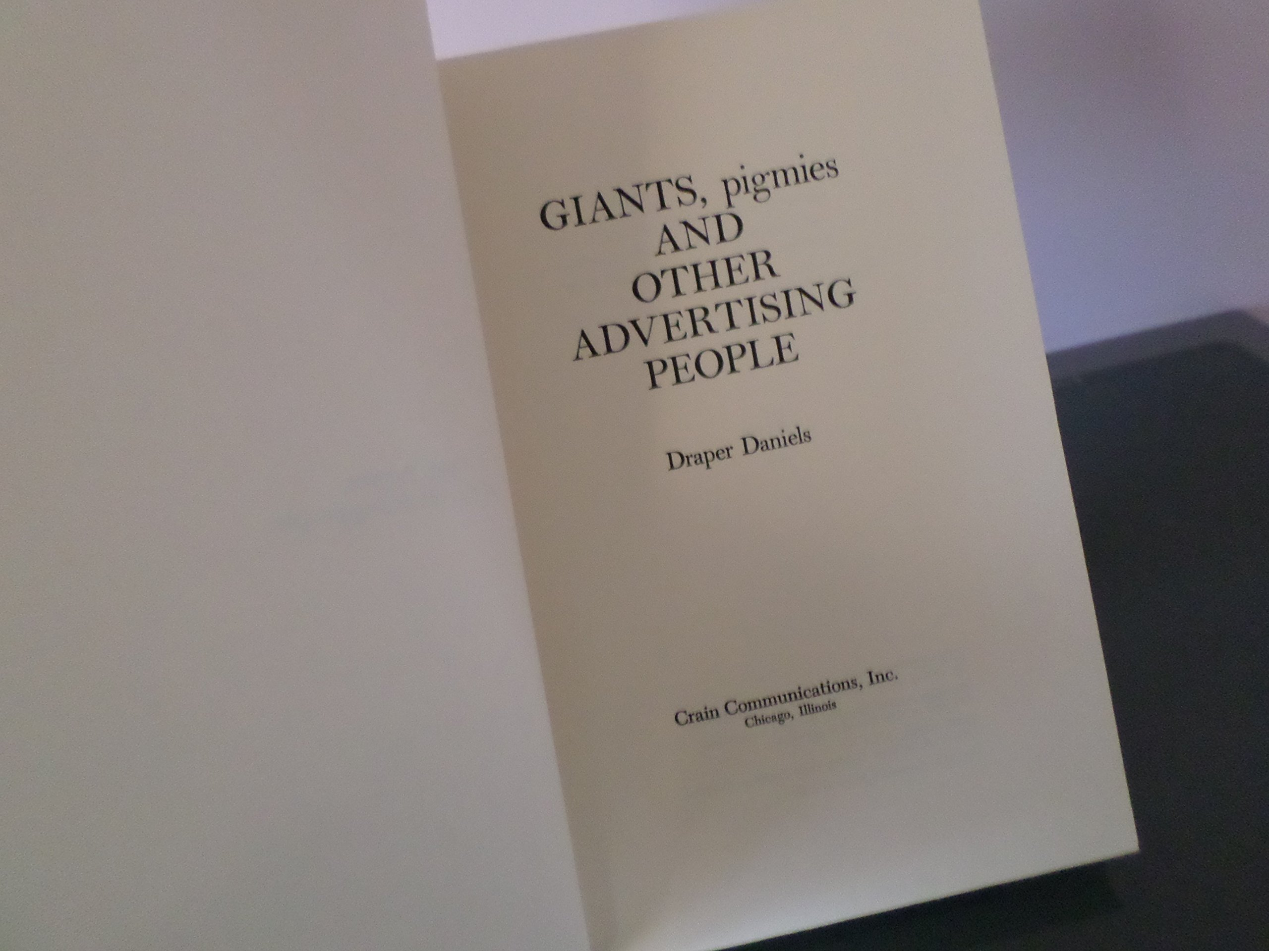 Giants, Pigmies, and Other Advertising People: Draper Daniels ...