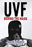 UVF: Behind the Mask