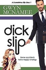 Dickslip: (A Scandalous Slip Story #1) (The Slip Series) Kindle Edition
