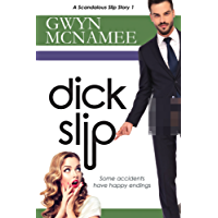 Dickslip: (A Scandalous Slip Story #1) (The Slip Series)