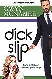Dickslip: (A Scandalous Slip Story #1) (The Slip Series)