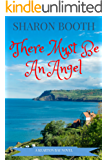 There Must Be An Angel (A Kearton Bay Novel Book 1)