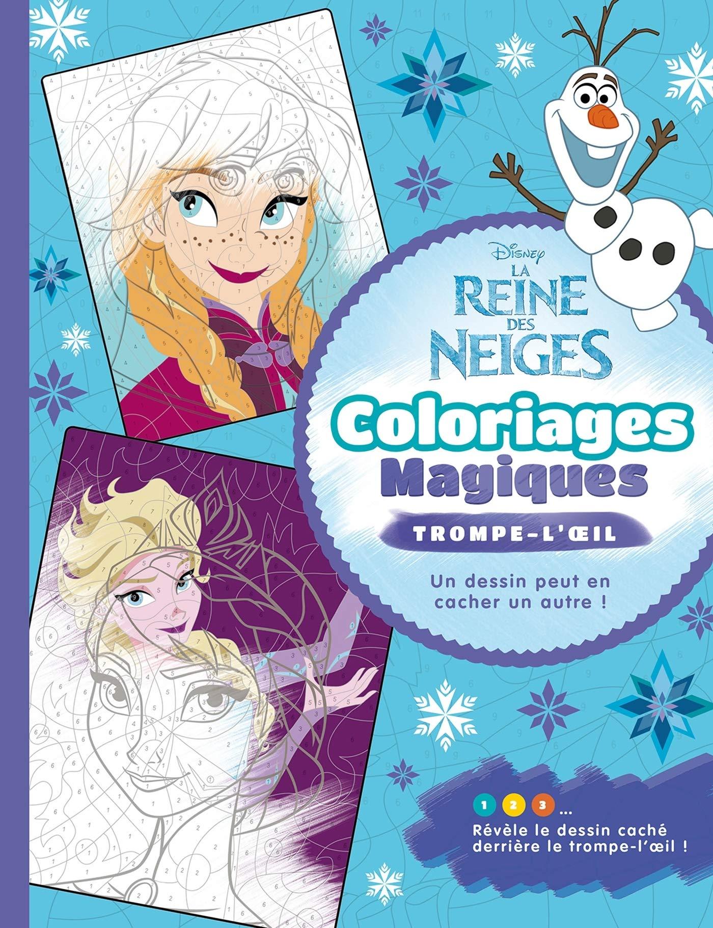 La Reine Des Neiges Coloriages Magiques Trompe L Oeil Disney
