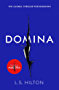 Domina: More dangerous. More shocking. The thrilling new bestseller from the author of MAESTRA (Maestra 2)