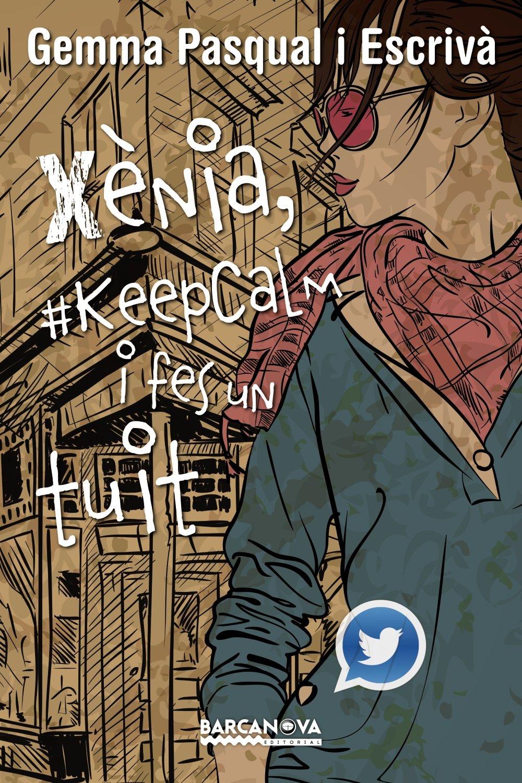 Resultat d'imatges de xènia #keepcalm i fes un tuit