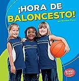 ¡hora de Baloncesto! (Basketball Time!) (Bumba Books en Español—¡hora De Deportes!/ Sports Time!)