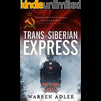 Trans-Siberian Express: A Cold War Thriller