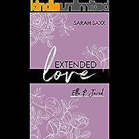 EXTENDED love: Ella & Jared (EXTENDED-Reihe 3)