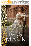 The Gold Scent Bottle (Dorothy Mack Regency Romances)
