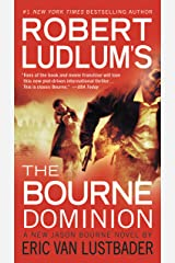 Robert Ludlum's (TM) The Bourne Dominion (Jason Bourne series Book 9) Kindle Edition