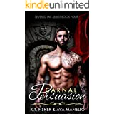 Carnal Persuasion (Severed MC Book 4)