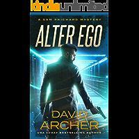 Alter Ego - A Sam Prichard Mystery (Sam Prichard, Part 2 Book 10)